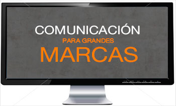 Comunicación grandes marcas